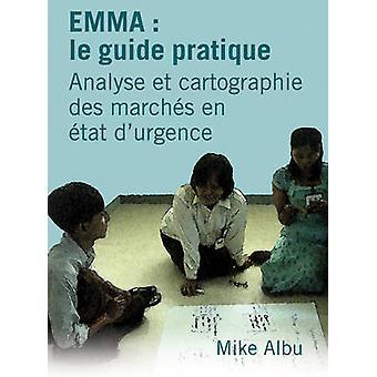 Emma le guide pratique by Albu & Mike