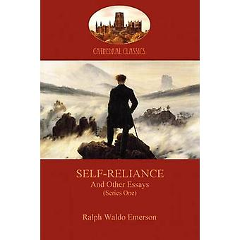 SelfReliance and Other Essays Series One Aziloth Books by Emerson & Ralph Waldo