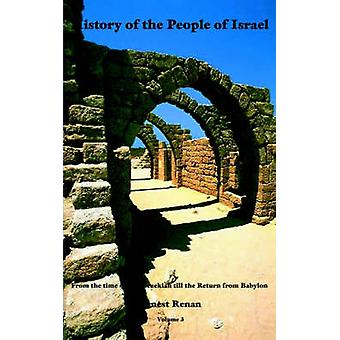 History of the People of Israel Vol. 3 by Ross & Perry Inc