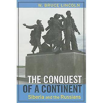 De verovering van een Continent - Siberië en de Russen (1ste nieuwe editio