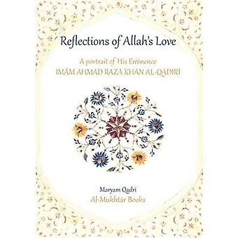 Reflections of Allahs Love by Qadri & Maryam