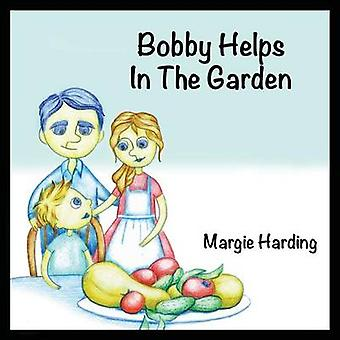 Bobby Helps In The Garden by Harding & Margie