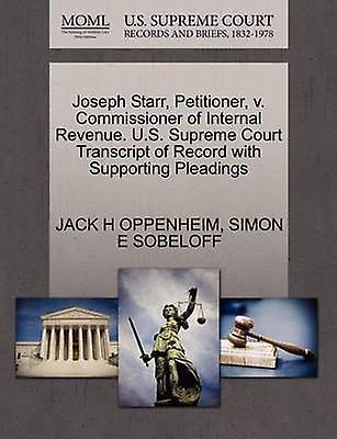 Joseph Starr Petitioner v. Commissioner of Internal ...