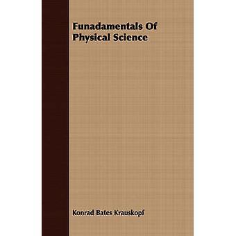 Funadamentals of Physical Science by Bates Krauskopf & Konrad