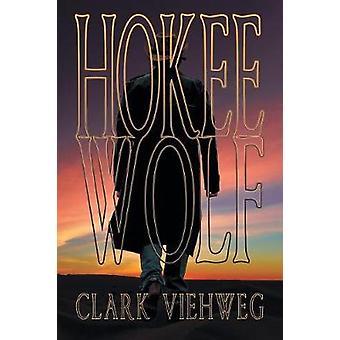 Hokee Wolf by Viehweg & Clark