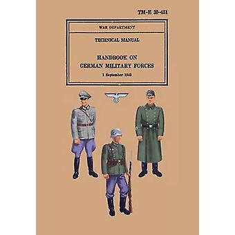 Handbook on German Military Forces 1943 by Military Intelligence Division