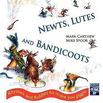 Newts Lutes and Bandicoots by Carthew & Mark