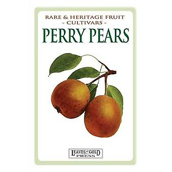 Perry Pears Rare and Heritage Fruit Cultivars 6 by Thornton & C.