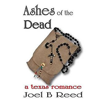 Ashes of the Dead by Reed & Joel B