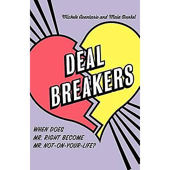 Deal Breakers When Does Mr. Right Become Mr. NotOnYourLife by Avantario & Michele