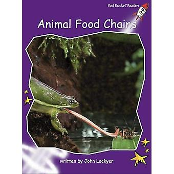 Animal Food Chains by John Lockyer - 9781776540860 Book