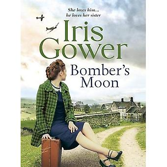 Bomber's Moon by Iris Gower - 9781788639552 Book