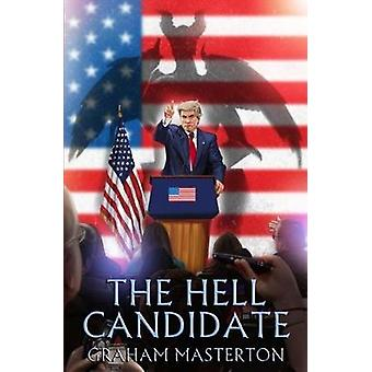The Hell Candidate by Graham Masterton - 9781845839727 Book