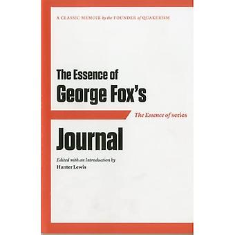 Essence of George Fox's Journal