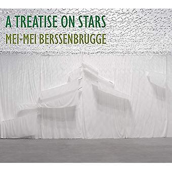 A Treatise on Stars by Mei-Mei Berssenbrugge - 9780811229388 Book