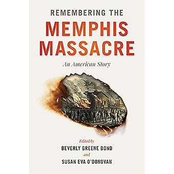 Remembering Memphis Massacre - En amerikansk berättelse av Beverly Greene