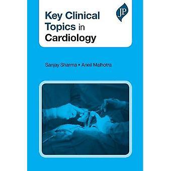 Key Clinical Topics in Cardiology by Sanjay Sharma - 9781909836549 Bo