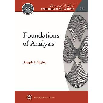 Foundations of Analysis by Taylor & Joseph L.