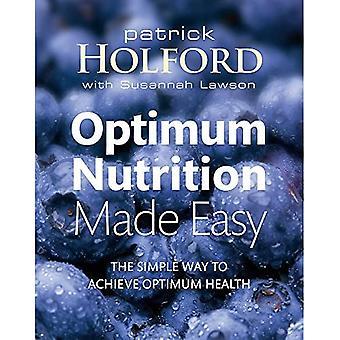 Optimum Nutrition Made Easy: How to Achieve Optimum Health