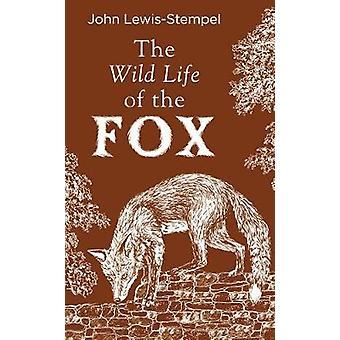 Het wilde leven van de vos