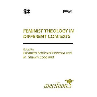Concilium 1996/1 Feminist Theology in Different Contexts by Elisabeth