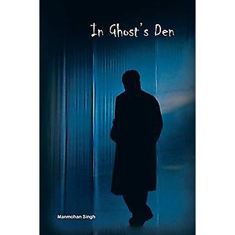 In Ghost's Den by Manmohan Singh - 9781482868173 Book