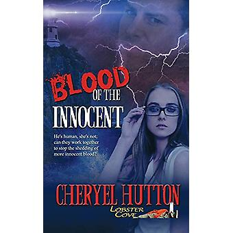 Blood of the Innocent by Cheryel Hutton - 9781509204083 Book