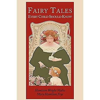 Fairy Tales Every Child Should Know [Illustrated Edition] by Hamilton