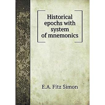 Historical Epochs with System of Mnemonics by E a Fitz Simon - 978551