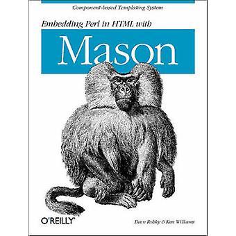 Bädda in Perl i HTML med Mason av Dave Rolsky & Ken Williams