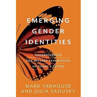 Emerging Gender Identities Understanding the Diverse Experiences of Today's Youth