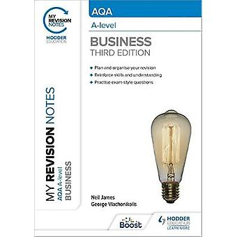 My Revision Notes AQA Alevel Business Third Edition