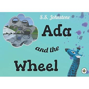 Ada and the Wheel by S. S. Johnstone