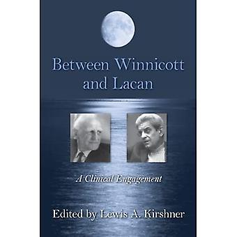 Mellan Winnicott och Lacan: Ett kliniskt engagemang