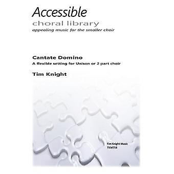 Cantate Domino (Sing to the Lord a new song) (Tim Knight)