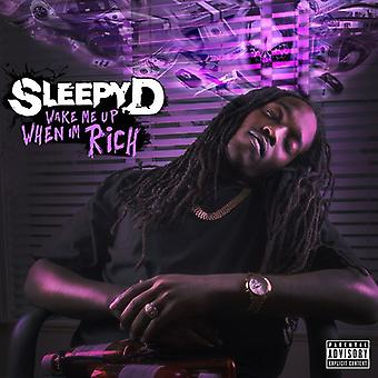 Sleepy D - Wake Me when I'm Rich [CD] USA import