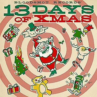 Various Artist - Bloodshot Records' 13 Days of Xmas [CD] USA import