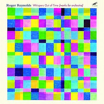 Roger Reynolds - Whispers Out of Time: Works for Orchestra by Roger Reynolds [CD] USA import