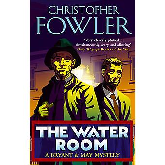 The Water Room by Christopher Fowler - 9780553815535 Book
