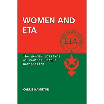 Kvinnor och ETA - kön politik radikal baskiska nationalismen av H