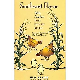 南西部の味 - アデラ Amad、キッチンからアデラ アマドール物語