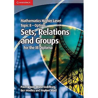 Höhere Mathematik für das IB Diplom Thema 8 Optionsgruppen - Rel
