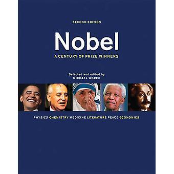 Nobel - un siècle de lauréats du prix (2e édition révisée) par Michael Wo