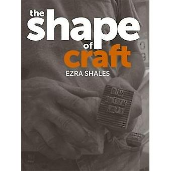 The Shape of Craft by Ezra Shales - 9781780238227 Book