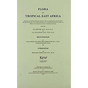 Flora of Tropical East Africa - Bignoniaceae by Henk J. Beentje - 9781