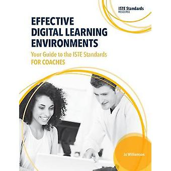 Effective Digital Learning Environments - Your Guide to the Iste Stand