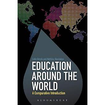 Utbildning i världen - en jämförande introduktion av Colin Brock