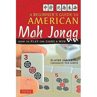 Guía del principiante a americano Mah Jong - cómo jugar el juego y Victoria b.