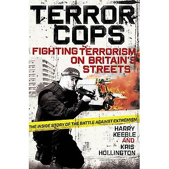 Terror-Polizisten von Harry Keeble - Kris Hollington - 9780857200617 Buch