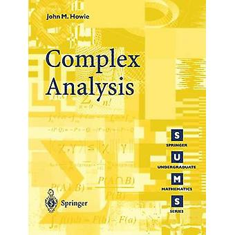 Complex Analysis by John M. Howie - 9781852337339 Book